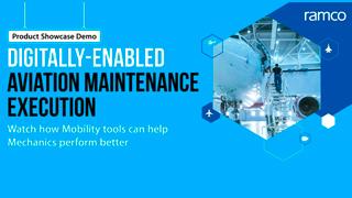 Digitally-Enabled Aviation Maintenance Execution